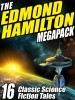 The Edmond Hamilton Megapack