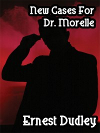 New Cases for Dr. Morelle cover - click to view full size