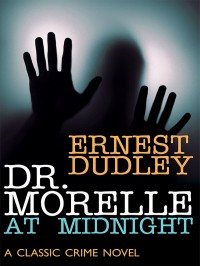 Dr. Morelle at Midnight cover - click to view full size