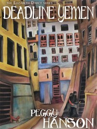 Deadline Yemen (The Elizabeth Darcy Series) cover - click to view full size