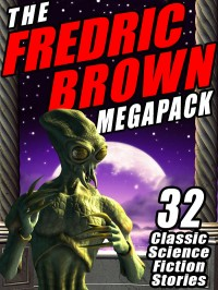 The Fredric Brown Megapack cover - click to view full size