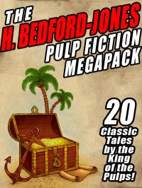 The H. Bedford-Jones Pulp Fiction Megapack cover - click to view full size
