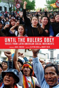 Until the Rulers Obey: Voices from Latin American Social Movements cover - click to view full size