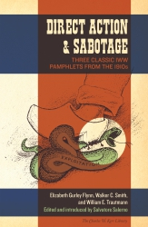 Direct Action and Sabotage: Three Classic IWW Pamphlets from the 1910s cover - click to view full size