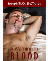 A Warning in Blood: The Vampire Inquisitor, Book One cover - click to view full size