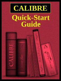 Calibre Quick Start Guide cover - click to view full size