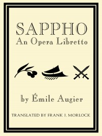 Sappho: An Opera Libretto cover - click to view full size