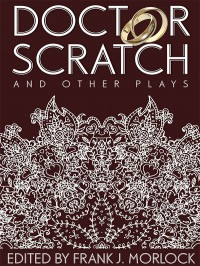 Doctor Scratch and Other Plays cover - click to view full size