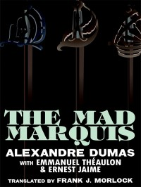 The Mad Marquis cover - click to view full size