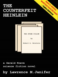 The Counterfeit Heinlein cover - click to view full size
