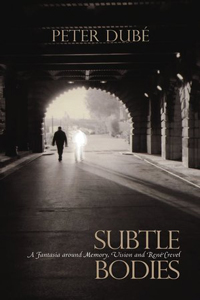 Subtle Bodies: A Fantasia on Voice, History and Rene Crevel cover - click to view full size