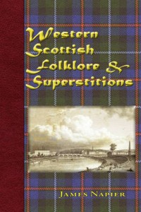 Western Scottish Folklore & Superstitions cover - click to view full size