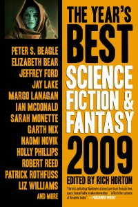 The Year's Best Science Fiction & Fantasy, 2009 Edition cover - click to view full size