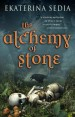 The Alchemy of Stone
