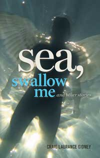 Sea, Swallow Me and Other Stories cover - click to view full size