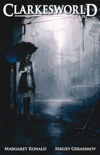 Clarkesworld Magazine – Issue 22 cover - click to view full size