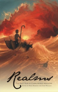 Realms 1: The First Year of Clarkesworld Magazine cover - click to view full size