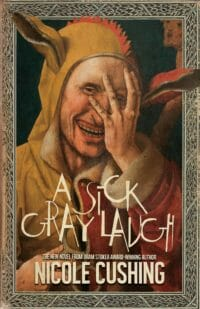 A Sick Gray Laugh cover - click to view full size