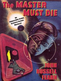 Adam Quirk #1: The Master Must Die cover - click to view full size