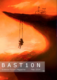 Bastion Science Fiction Magazine – Issue 2 cover - click to view full size