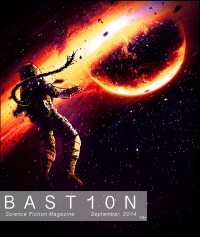 Bastion Science Fiction Magazine – Issue 6, September 2014 cover - click to view full size