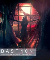 Bastion Science Fiction Magazine – Issue 7, October 2014 cover - click to view full size