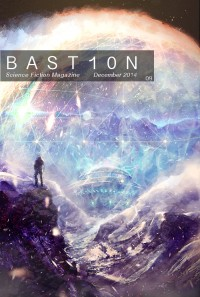Bastion Science Fiction Magazine – Issue 9, December 2014 cover - click to view full size