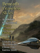 Beneath Ceaseless Skies Issue #298 – Science-Fantasy Month 5