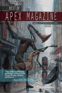 Best of Apex Magazine cover - click to view full size