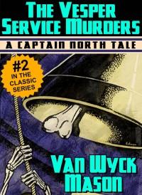 Captain Hugh North 02: The Vesper Service Murders cover - click to view full size