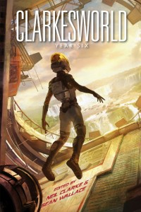 Clarkesworld: Year Six cover - click to view full size