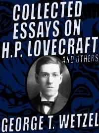 Collected Essays on H.P. Lovecraft and Others cover - click to view full size