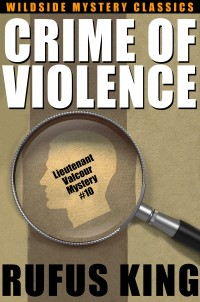 Crime of Violence: A Lt. Valcour Mystery cover - click to view full size