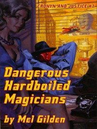 Dangerous Hardboiled Magicians cover - click to view full size