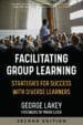 Facilitating Group Learning