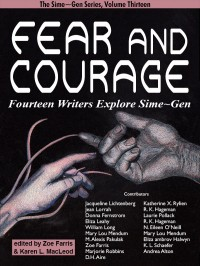 Fear and Courage: Fourteen Writers Explore Sime~Gen cover - click to view full size