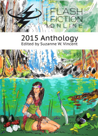 Flash Fiction Online 2015 Anthology cover - click to view full size
