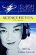 Flash Fiction Online 2016 Anthology: Volume I – Science Fiction