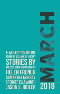 Flash Fiction Online Issue #54 March 2018 cover - click to view full size
