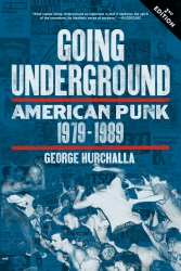 Going Underground: American Punk 1979–1989, Second Edition cover - click to view full size