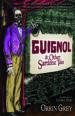 Guignol and Other Sardonic Tales