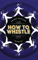 How to Whistle: Stories