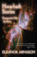 Hwarhath Stories: Transgressive Tales by Aliens