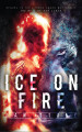 Ice on Fire: The Test of Our Lives