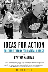 Ideas for Action: Relevant Theory for Radical Change, 2nd Ed. cover - click to view full size