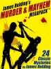James Holding's Murder and Mayhem MEGAPACK ™: 24 Classic Mystery Stories and a Poem