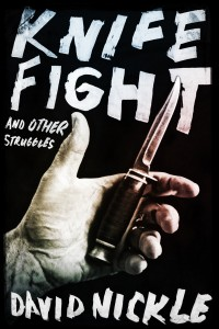 Knife Fight and Other Struggles cover - click to view full size