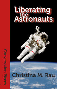 Liberating the Astronauts cover - click to view full size