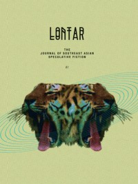LONTAR: The Journal of Southeast Asian Speculative Fiction – Issue 2 cover - click to view full size