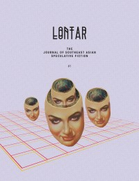 LONTAR: The Journal of Southeast Asian Speculative Fiction – Issue 3 cover - click to view full size